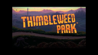 Thimbleweed Park video 6