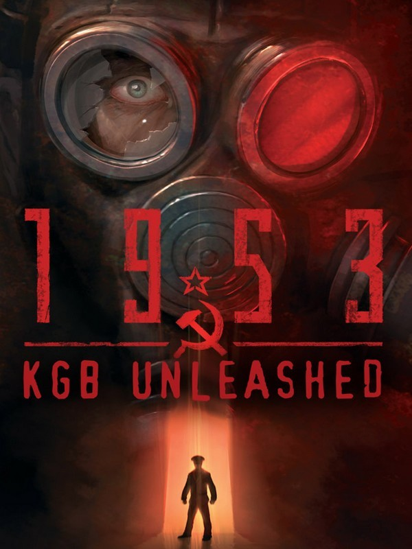 1953: KGB Unleashed