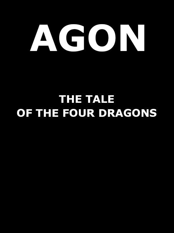 AGON: A négy sárkány meséje (The Tale of the Four Dragons)