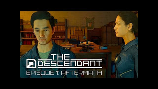 The Descendant video 7