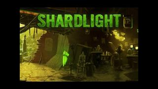 Shardlight video 13