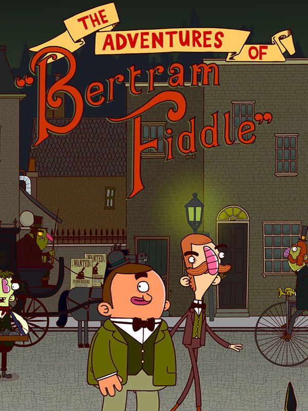 Adventures of Bertram Fiddle