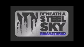 Beneath a Steel Sky Remastered video 5