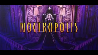 Noctropolis video 7