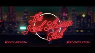 The Red Strings Club video 9