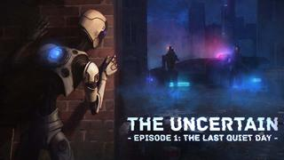 The Uncertain video 11