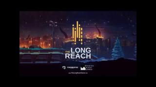 The Long Reach video 11