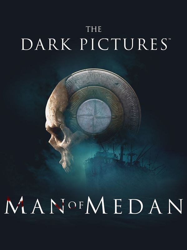 The Dark Pictures- Man of Medan