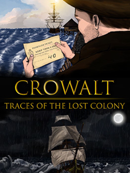 Crowalt: Traces of the Lost Colony