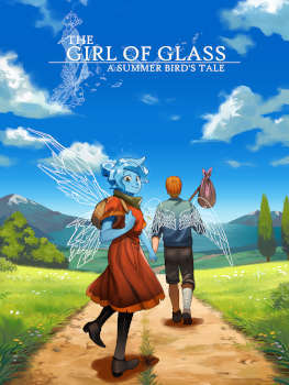 The Girl of Glass: A Summer Bird's Tale - borítókép